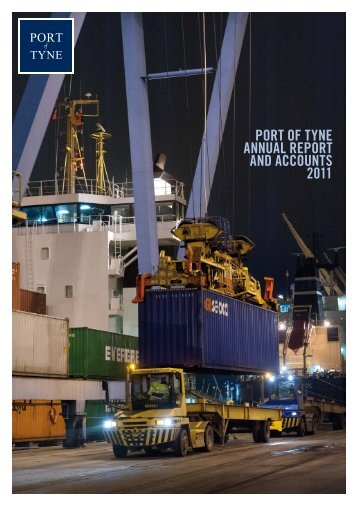 PORT OF TYNE ANNUAL REPORT AND ACCOUNTS 2011
