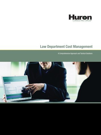 Law Department Cost Management - Huron Consulting Group