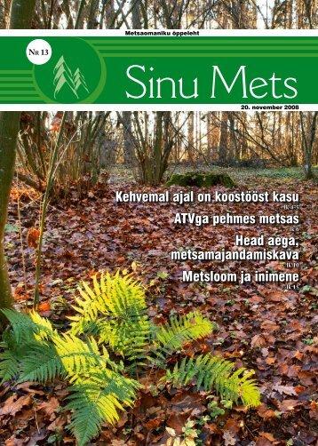 Sinu Mets_201108.pdf - Erametsakeskus