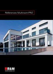 Références MultiroomPRO - R&M