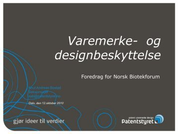 Varemerke- og designbeskyttelse - Biotekforum