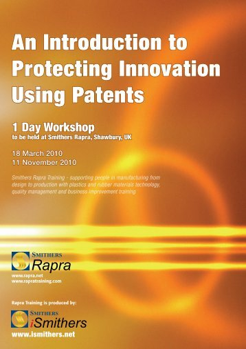 An Introduction to Protecting Innovation Using ... - Smithers Rapra