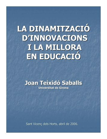 LA DINAMITZACIÓ D'INNOVACIONS I LA MILLORA EN EDUCACIÓ