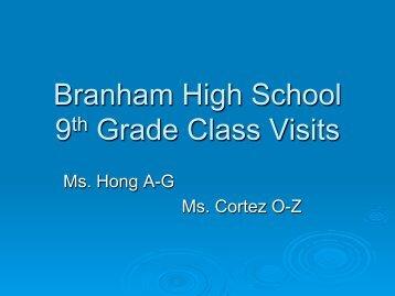 Branham High School 9th Grade Class Visits