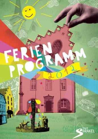 Ferienprogramm 2012 (PDF, ca. 9 MB) - Stadt Brakel