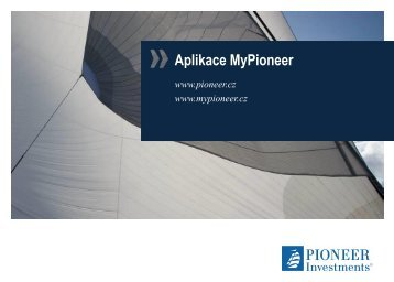 Aplikace MyPioneer - Pioneer Investments