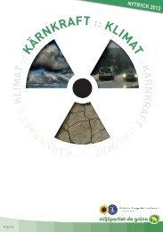 KÄRNKRAFT :: KLIMAT - Miljöpartiet de gröna
