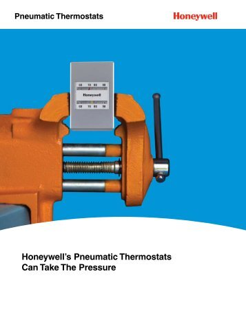 Honeywell's Pneumatic Thermostats Can Take The Pressure