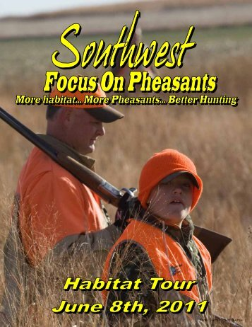 Focus on Pheaseants Habitat Tour - Nebraska Game and Parks ...