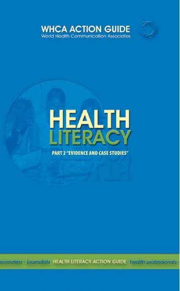 "Health Literacy Action Guide Part 2 ""Evidence And Case Studies"""