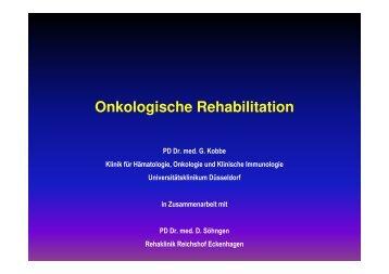 Kobbe Rehabilitation in der Onkologie 2010 kurzversion
