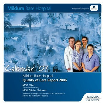 Quality of Care Annual Report 2006 - Mildura Base Hospital