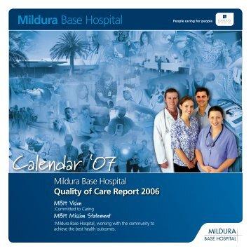 Quality of Care Annual Report 2006 - Mildura Base Hospital