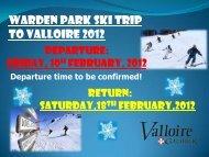 Ski Trip Presentation 2012 - Warden Park School
