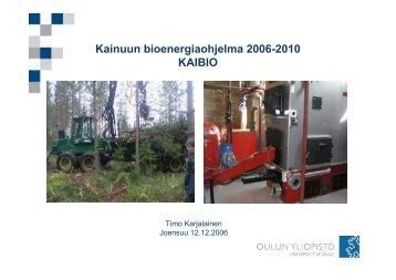 Kainuun bioenergiastrategia, Timo Karjalainen, Kajaanin ...