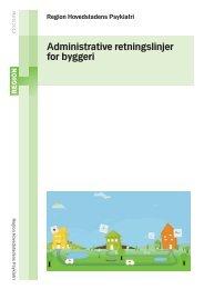Administrative retningslinjer for byggeri - Region Hovedstadens ...