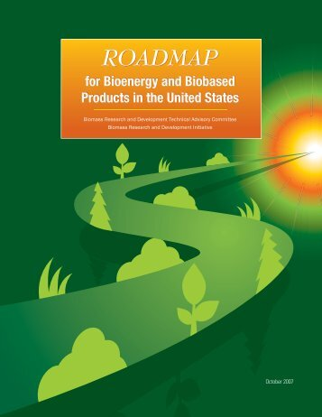 Roadmap for Bioenergy and Biobased Products in the United States