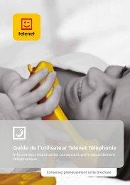 Guide de l'utilisateur Telenet Téléphonie - Klantenservice