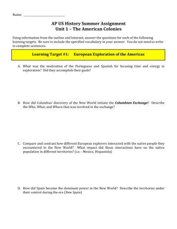 ap us colonization The lessons included in this listing have been designed to teach the content and skills required of students who are enrolled in ap us history and intend to take the ap examination the lessons are challenging, yet engaging they draw on a wide range of primary and secondary sources in all media .