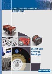 SOLUTIONS Metric Ball Bushing Bearings - Andantex UK