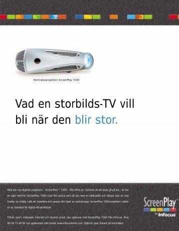 Vad en storbilds-TV vill bli när den blir stor. - InFocus