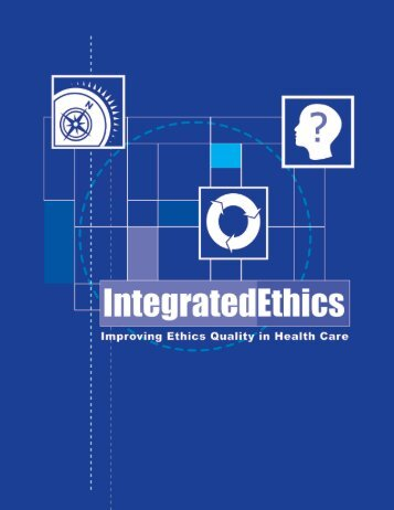 IntegratedEthics - National Center for Ethics in Health Care - US ...