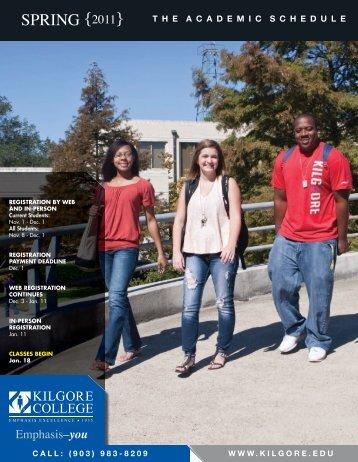 SPRING {2011} - Kilgore College