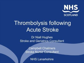 Rationale for Thrombolysis