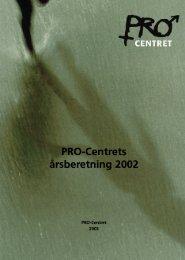 PRO-Centrets årsberetning 2002 - Socialstyrelsen