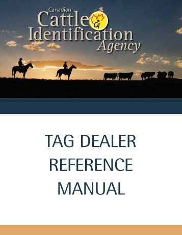 tag dealer reference manual - Canadian Cattle Identification Agency