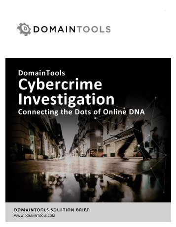 DomainTools_Cybercrime_Investigation_SolutionBrief