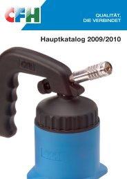 Hauptkatalog 2009/2010 - CFH Löt- und Gasgeräte GmbH