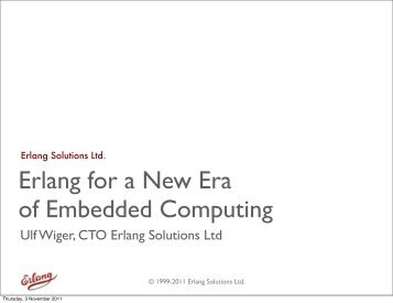 Erlang for a New Era of Embedded Computing - Erlang Factory