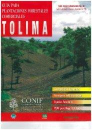 Guia para Plantaciones Forestales Comerciales: Tolima - ITTO