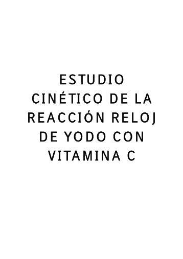 estudio cinético de la reacción reloj de yodo con vitamina c