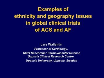 Examples of ethnicity and geography issues in global clinical trials ...