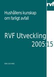 2005:15 Hushållens kunskap om farligt avfall - Avfall Sverige