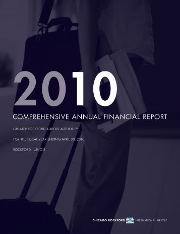 FY 2010 Annual Financial Report - Chicago Rockford International ...