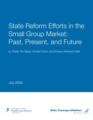 State Reform Efforts in the Small Group Market - State Coverage ...