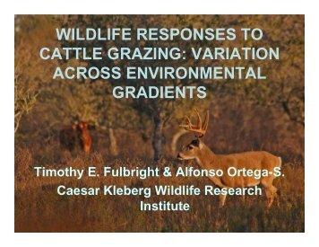 wildlife responses to cattle grazing: variation across environmental ...