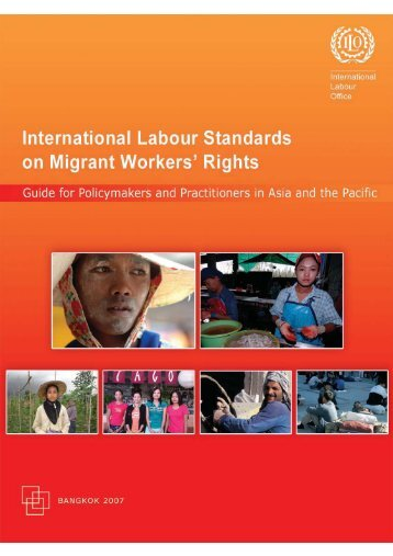 International Labour Standards on Migrant Workers' Rights: Guide