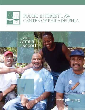 2011 Annual Report - Public Interest Law Center of Philadelphia