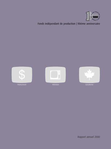 Fonds indépendant de production rapport annuel 2000