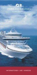 INFORMATIONEN UND HINWEISE - Princess Cruises