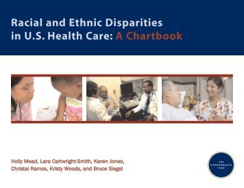 Racial and Ethnic Disparities in US Health Care - The ...