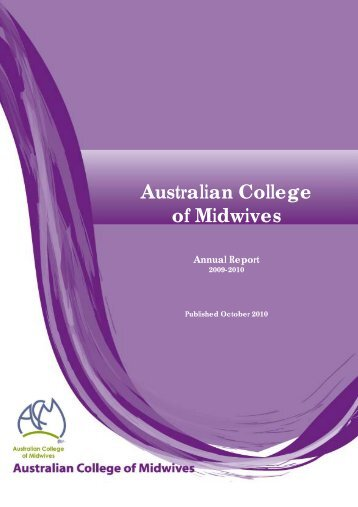 2009-2010 ACM Annual Report - Australian College of Midwives
