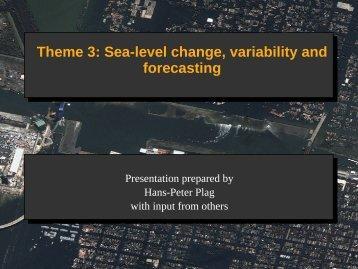 P.: Theme 3: Sea-level change, variability and forecasting - GGOS