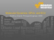 Molecule Dynamics, GPUs, and EC2 - GPU Technology Conference ...