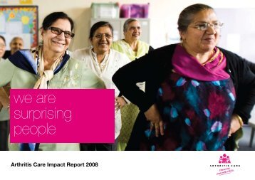 3. Impact Report 2008 - Arthritis Care