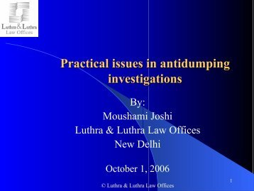 Practical issues in antidumping investigations - Luthra & Luthra